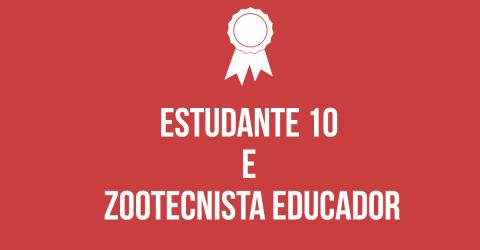 Inscrições para os prêmios 'Estudante Dez' e 'Zootecnista Educador' começam em fevereiro