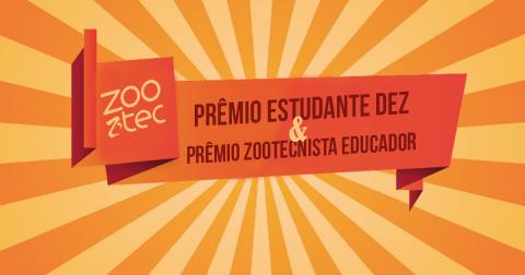 Disponíveis as regras para os prêmios 'Estudante Dez' e 'Zootecnista Educador' de 2017