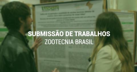 Submissão de trabalhos ao Zootecnia Brasil seguem até 30 de abril
