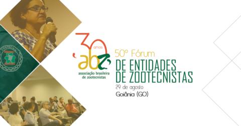 50º Fórum de Entidades de Zootecnistas ocorre em 29 de agosto