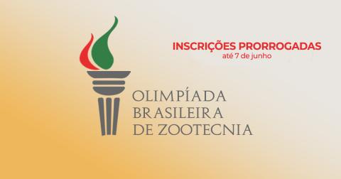 Nota: prorrogação das inscrições para a Olimpíada Brasileira de Zootecnia