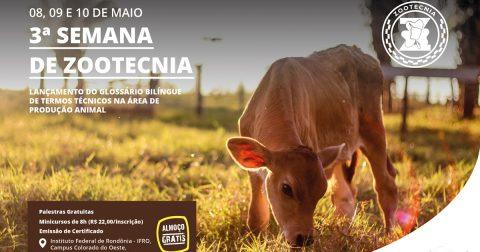 Semana de Zootecnia do IFRO lançará glossário de termos técnicos da produção animal